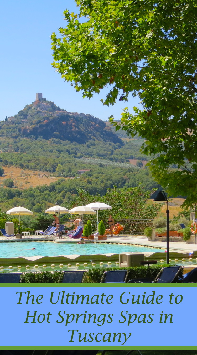 Pinterest photo and text for the ultimate guide to thermal spa resorts and natural hot springs in Tuscany.