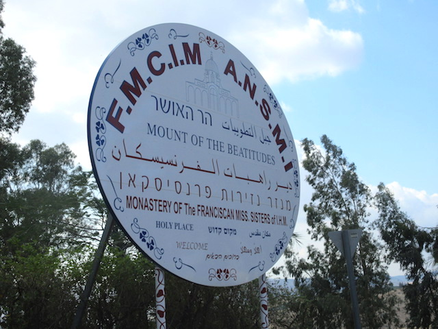Visiting the Mount of Beatitudes sign