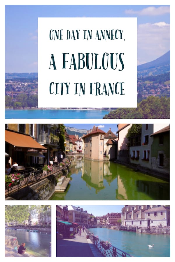 One day in Annecy, France: things to do, how to get lost