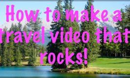 How to make an award winning travel video