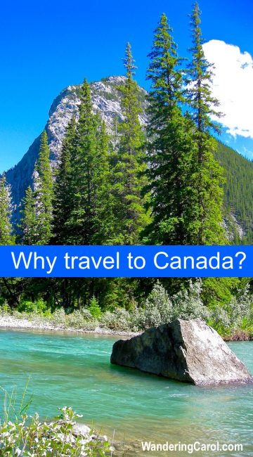 Why to travel to Canada? Here are some fun reasons why you should visit Canada now.