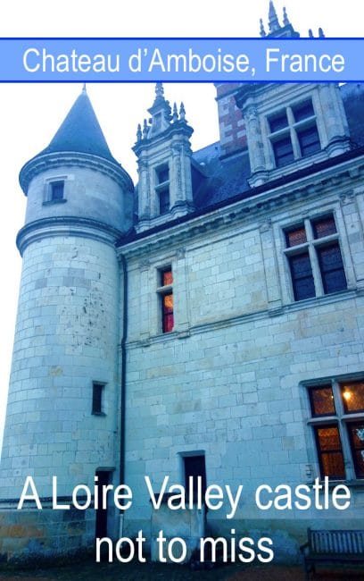 If you're visiting Chateau d'Amboise, France, in the Loire Valley, here is some history and scandal you might want to know. This elegant French castle is known for its gothic architecture and furnishings, plus its connection to the master Renaissance artist Leonardo da Vinci.