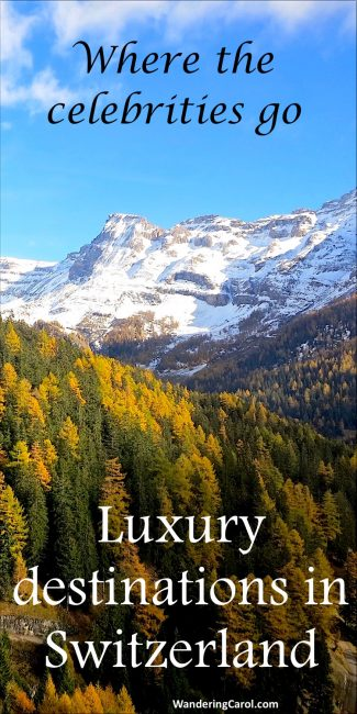 Luxury destinations in Switzerland. These top Swiss vacations spots are where the celebrities hang out.