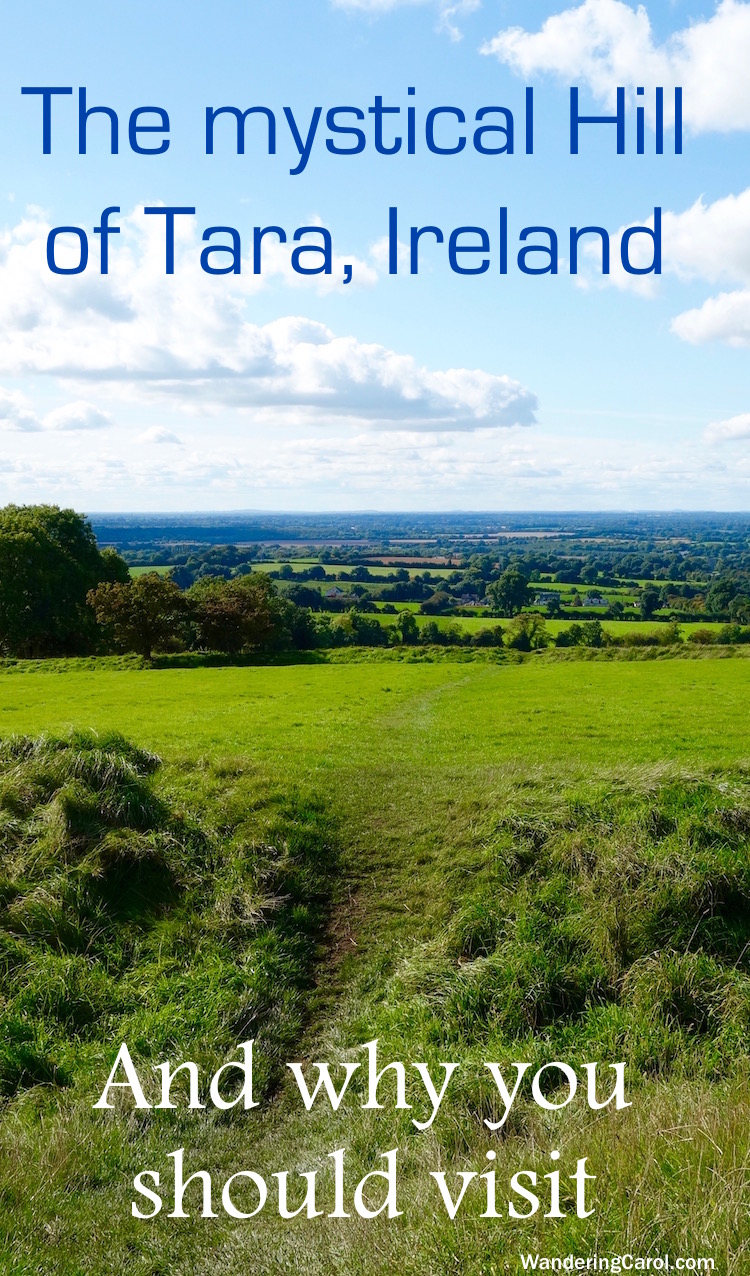 Visiting the Hill of Tara in Ireland is a trip into Irish myth and history. The ancient seat of the High Kings of Ireland, it's a sacred destination and considered the Soul of Ireland.