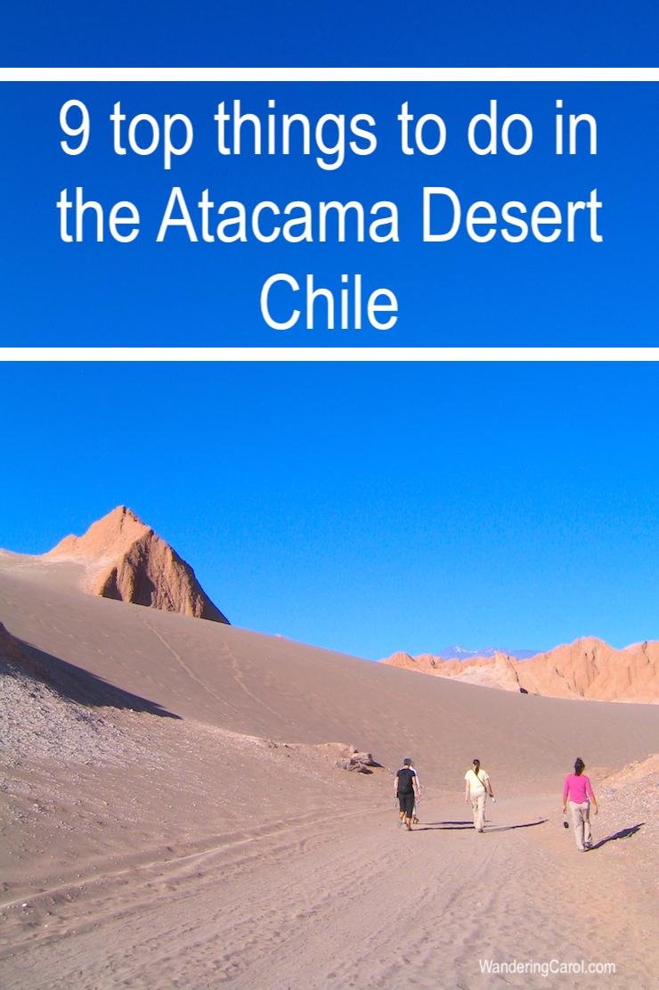 9 top things to do in the Atacama Desert and San Pedro de Atacama, Chile