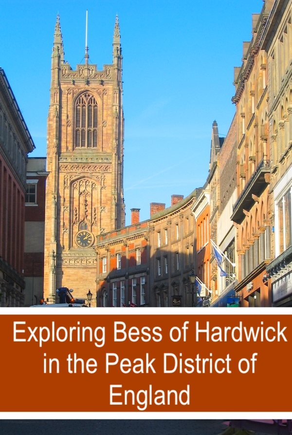 Visiting Bess of Hardwick sites in the Peak District of England is a fascinating way to explore Elizabethan England and one of its most powerful women