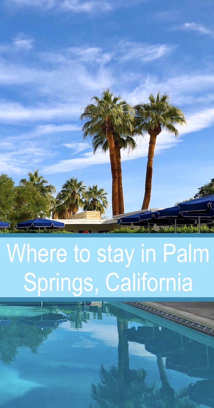 Palm Springs hotels are plentiful, but how do you choose? Here are 7 top places to stay in Palm Springs, California