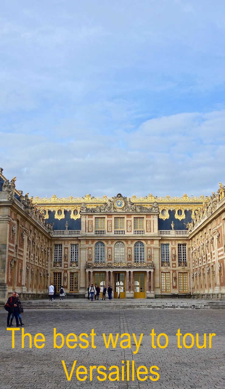The best way to tour Versailles France