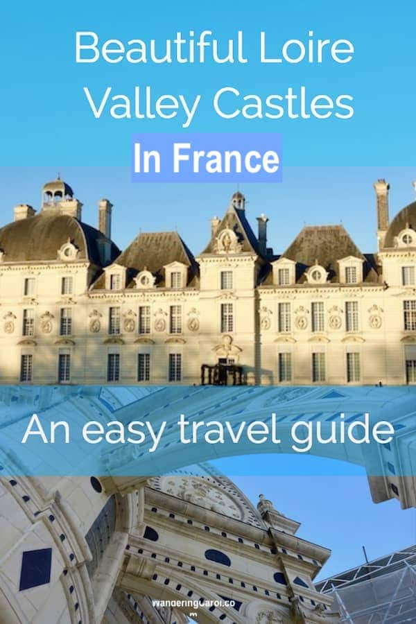 Collage of Loire Valley castle pictures