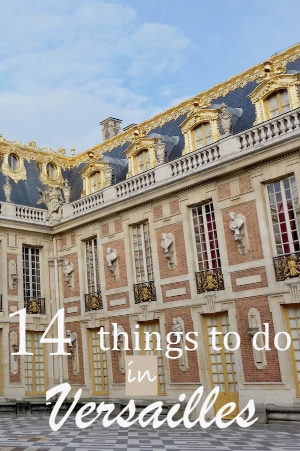 Whether you're on a day trip from Paris, or staying overnight, here are the best things to do in Versailles