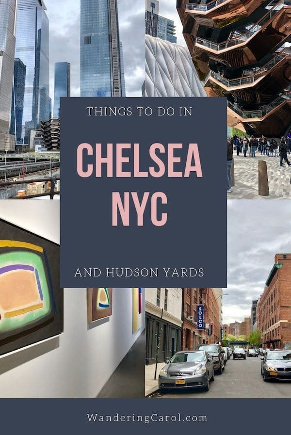Collage of images of Chelsea NYC and Hudson Yards