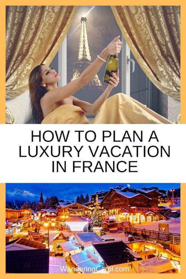 French luxury holidays