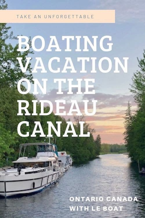 Le Boat Canada: A Boating Vacation on the Rideau Canal